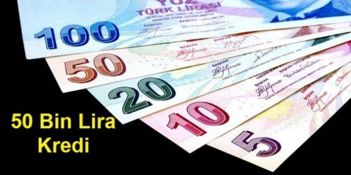 50 Bin Lira Kredi Veren Bankalar!