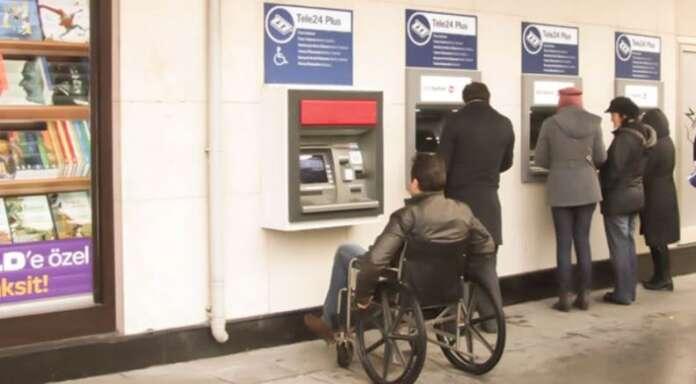 Bankalara Engelli Değişimi! ATM'ler, Şubeler, Çağrı Merkezleri ve İnternet Siteleri Yenilenecek!