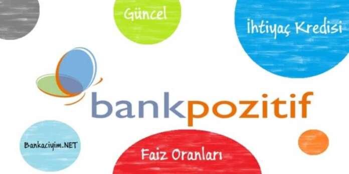 BankPozitif Güncel İhtiyaç Kredi Faiz Oranları