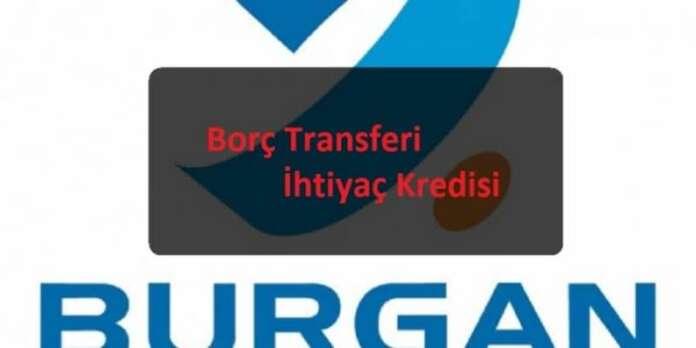 Burgan Bank Borç Transferi İhtiyaç Kredisi