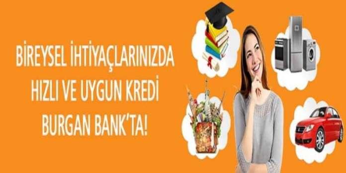 Burganbank 2016 İhtiyaç Kredi Faiz Oranları