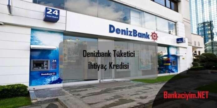 Denizbank Tüketici İhtiyaç Kredisi