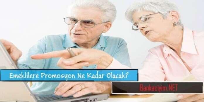 Emeklilere Promosyon Ödemeleri Ne Kadar Olacak?