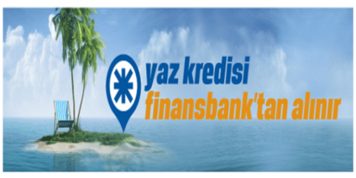 Finansbank Yaz Kredisi Fırsatı!