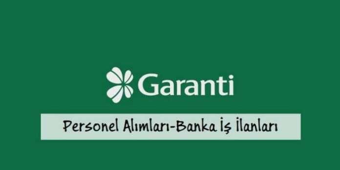 Garanti Bankası Gişe Asistanı Personel Alımları