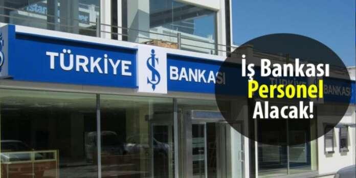 İş Bankası Personel Alacak!