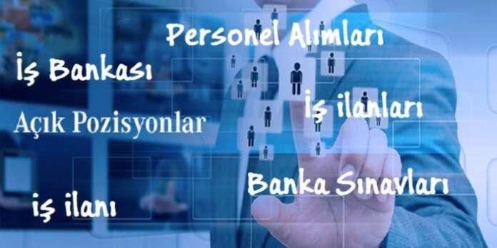 İş Bankası Personel Alımları ve Banka Sınavları