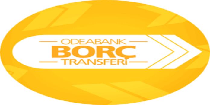 Odeabank Borç Transferi Kredisi
