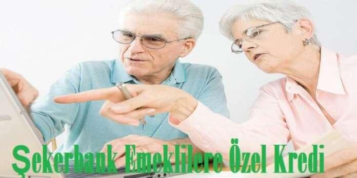 Şekerbank Emeklilere Özel Kredi Faiz Oranları