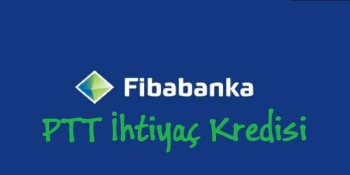 Tüm PTT Müşterilerine Masrafsız Kredi Fiba Banka'dan