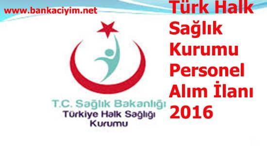 Türk Halk Sağlığı Kurumu Danışman Alımı İlanı 2016