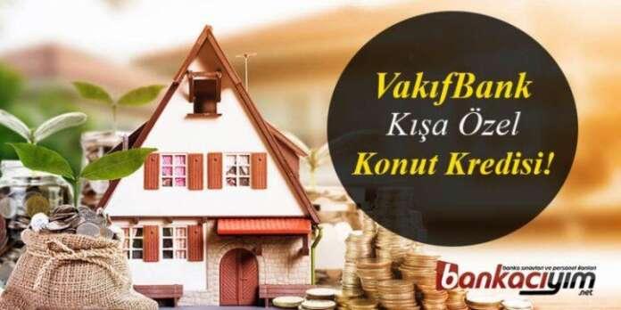 VakıfBank Kışa Özel Konut Kredisi!