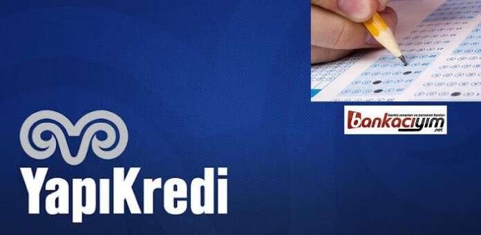 Yapı Kredi Bankası Sınav Sonuçları 15.Mart.2016