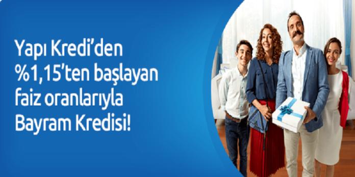 Yapı Kredi Bayram Kredisi Kampanyası