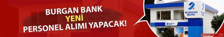 Burgan Bank Bünyesinde Görevlendirmek Üzere Personel Alımı Yapacak!